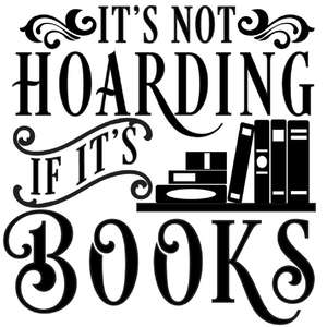 not hoarding if books