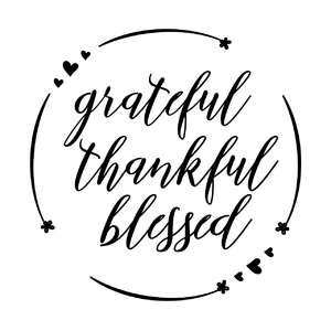 grateful thankful blessed