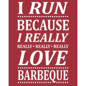 really love barbeque – run