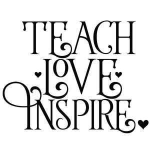 teach love inspire quote