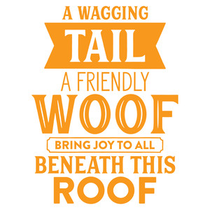 a wagging tail a friendly woof