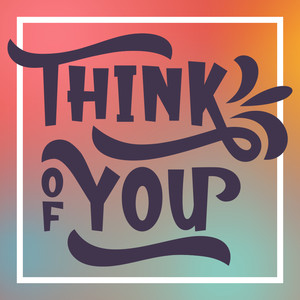think of you font