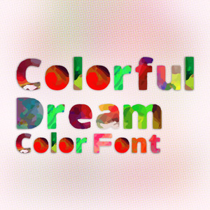 colorful dream (color font)