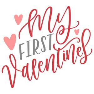my first valentines