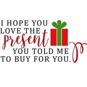 i hope you love the present quote