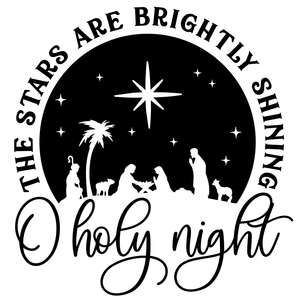 o holy night the stars are brightly shining