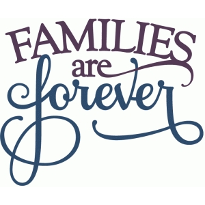 families are forever - layered phrase