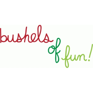bushels of fun word art