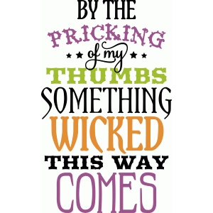 'something wicked this way comes' phrase