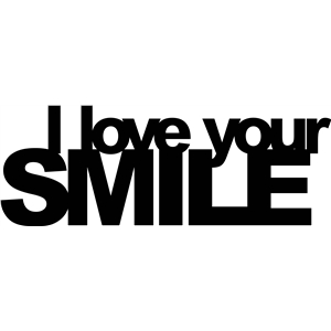 'i love your smile' phrase