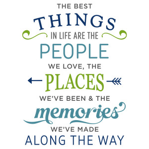best things in life people phrase