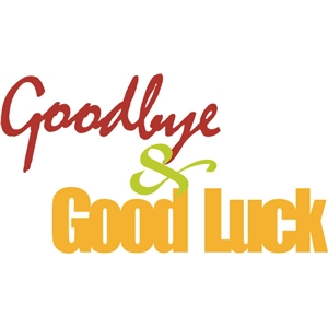 goodbye and good luck phrase