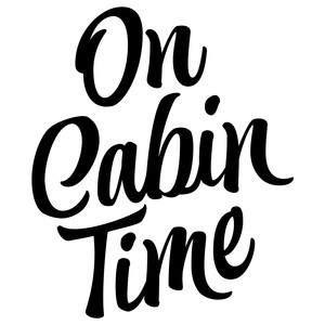 on cabin time phrase