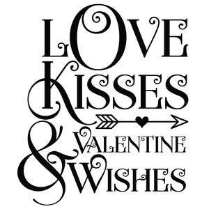 love kisses & valentine wishes
