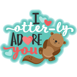 i otter-ly adore you title