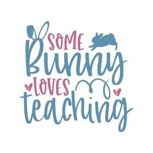 some bunny loves teaching