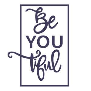 be you tiful phrase