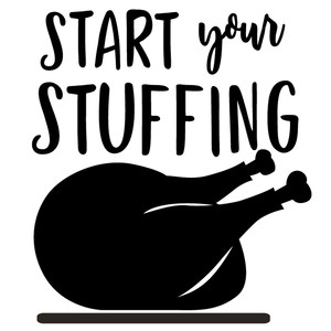 start your stuffing