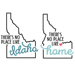 there's no place like home - idaho state