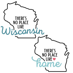 there's no place like home - wisconsin state