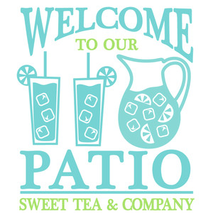 welcome to our patio sign