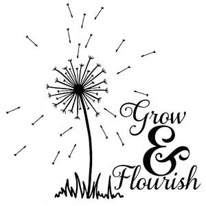 grow & flourish dandelion quote