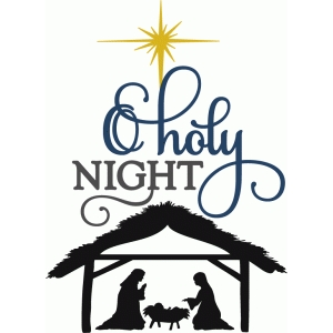 o holy night with nativity