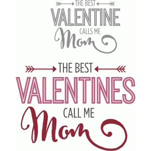 best valentines call me mom phrase