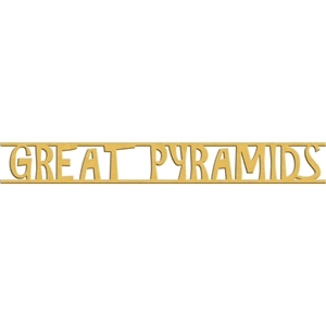 titles - great pyramids