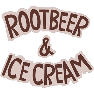 root beer & ice cream phrase