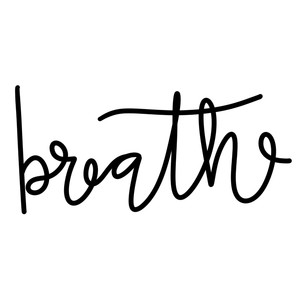 breathe word art