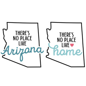 there's no place like home - arizona state