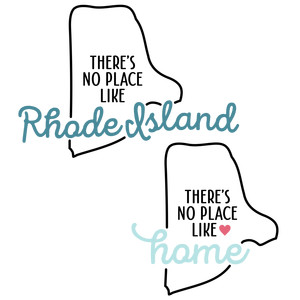there's no place like home - rhode island state
