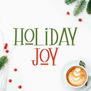 holiday joy font