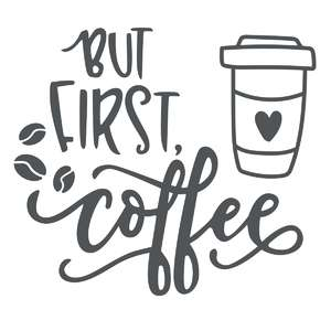but first coffee phrase