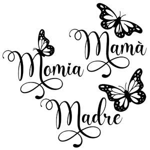 mum spanish butterfly words - mama, momia, madre