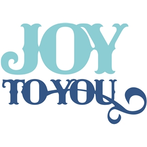 joy to you
