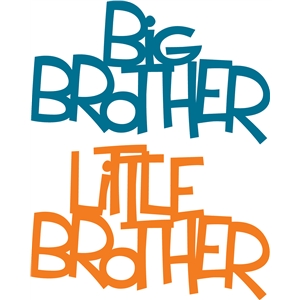 'big brother' & 'little brother' phrase