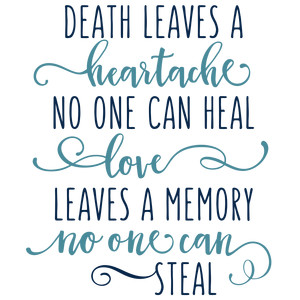 death leaves a heartache phrase