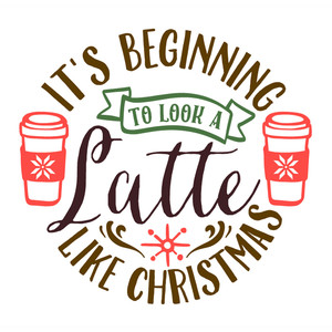 it's beginning to look a latte christmas
