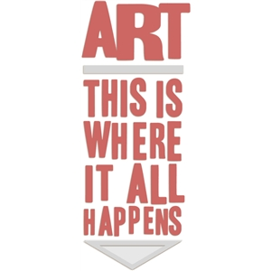 art-this is where it all happends