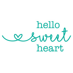 hello sweet heart