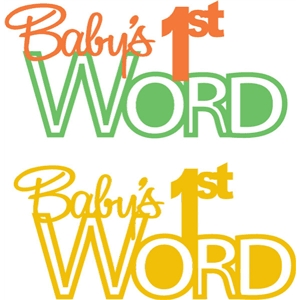 baby's first word phrase