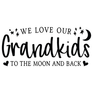 we love our grandkids