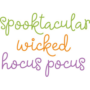 spooktacular wicked hocus pocus phrases