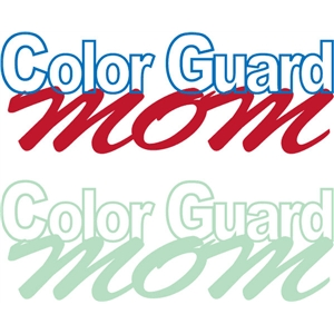 color guard mom phrase