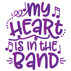 my heart is in the band