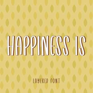 happiness is font