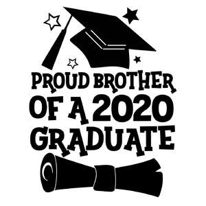 proud brother of a 2020 graduate