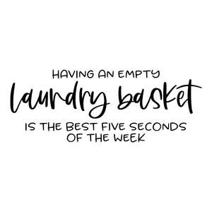 having an empty laundry basket